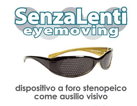 SenzaLenti eyeMoving™ dispositivo a foro stenopeico come ausilio visivo